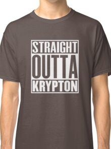 Straight Outta Krypton Classic T-Shirt