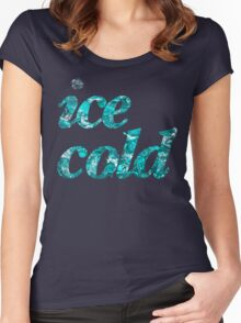 Ice cold letters Women's Fitted Scoop T-Shirt
