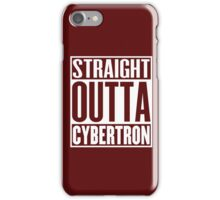 Straight Outta Cybertron iPhone Case/Skin