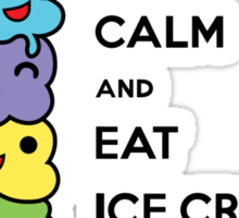 Keep Calm and Eat Ice Cream 1 Sticker