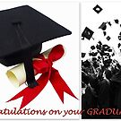 Congratulations on your Graduation by ©The Creative  Minds