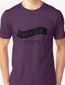 Warning: Lana Parrilla Fangirl T-Shirt