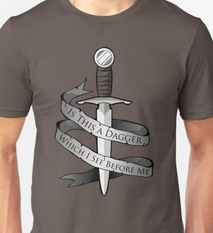 Is This a Dagger... Unisex T-Shirt