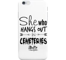 She Who Hangs Out in Cemeteries (Black) iPhone Case/Skin