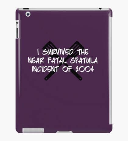 Near Fatal Spatula Incident iPad Case/Skin