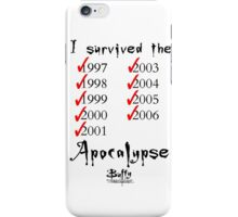 I Survived the Apocalypse iPhone Case/Skin