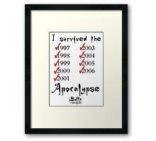 I Survived the Apocalypse Framed Print