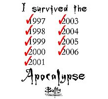 I Survived the Apocalypse Photographic Print