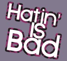 Hating Is Bad Kids Clothes