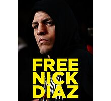 FREE NICK DIAZ - Nevada State Athletic Commission (NSAC) ban Nick Diaz for 5 years! Photographic Print