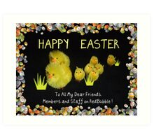 Happy Easter to all! Art Print