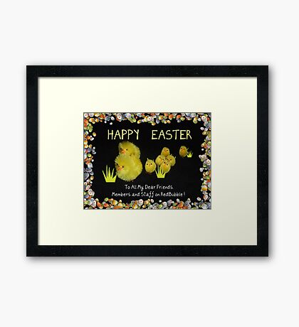 Happy Easter to all! Framed Print