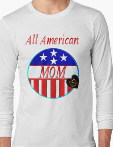 All American MOM Long Sleeve T-Shirt