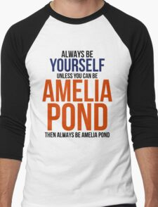 Always Be Amelia Pond Men's Baseball ¾ T-Shirt