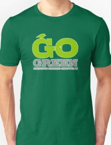 Go Green For Earth Day Unisex T-Shirt