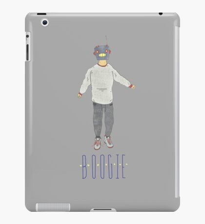 I Function Solely to Boogie iPad Case/Skin