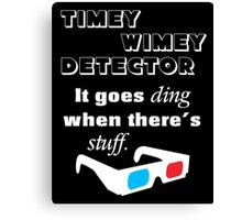 Doctor Who Timey Wimey Detector 3D Glasses Canvas Print