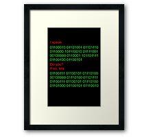Speak binary? Framed Print