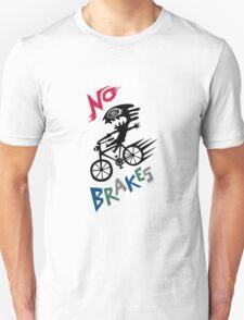 No Brakes T-Shirt