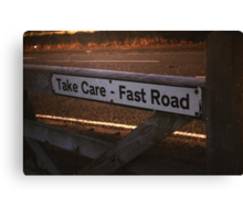 Take Care, Fast Road (colour) Canvas Print