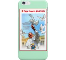 Pope Francis 2015 with doves white background 4 iPhone Case/Skin