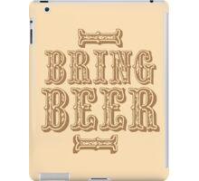 BRING BEER (vintage) iPad Case/Skin