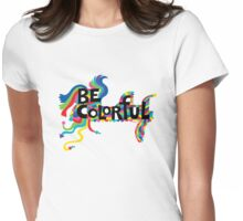 Be Colorful Womens Fitted T-Shirt