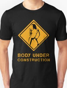 Body Under Construction 2 Unisex T-Shirt