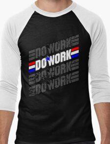 Do Work! 1 Men's Baseball ¾ T-Shirt