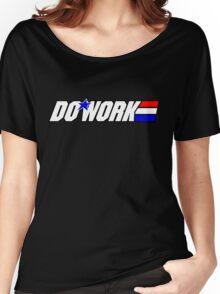 Do Work! 2 Women's Relaxed Fit T-Shirt