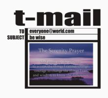 t-mail serenity prayer by dedmanshootn