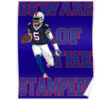 Tyrod Taylor - Beware Of The Stampede Poster