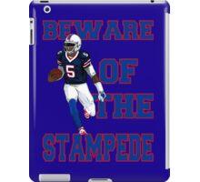 Tyrod Taylor - Beware Of The Stampede iPad Case/Skin