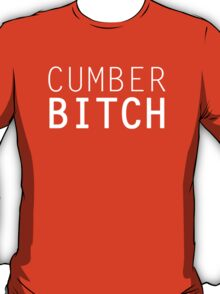 CumberBITCH T-Shirt