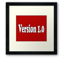 V 1.0 - Not a Clone - Authentic Version T-Shirt Sticker Framed Print