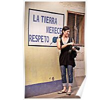 """La Tierra Merece Respeto"" (In Honor of Earth Day 2011) Poster"