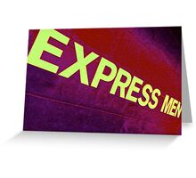 Express Men Greeting Card