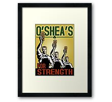 For Strength Framed Print