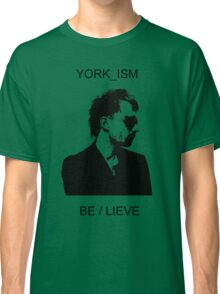 Yorkism Classic T-Shirt