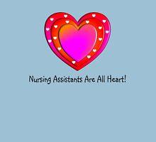 Nursing Assistants All Heart Unisex T-Shirt