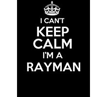 Surname or last name Rayman? I can't keep calm, I'm a Rayman! Photographic Print