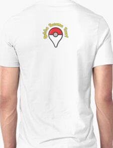 Pokemon Go! Gotta Become Poor! T-Shirt