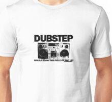 Dubstep blows shit up! Unisex T-Shirt