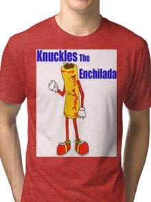 Knuckles the Enchilada Tri-blend T-Shirt