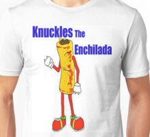 Knuckles the Enchilada Unisex T-Shirt