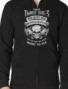 I Have Three Side Quiet Fun And Crazy T-Shirt