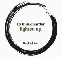 Zen Humor Quote on Thinking by bookofzen
