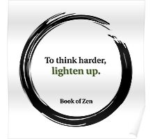 Zen Humor Quote on Thinking Poster