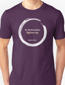 Think Harder Humor Quote T-Shirt