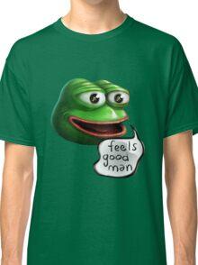 Feels Good Man - Pepe the Frog HD realistic Classic T-Shirt
